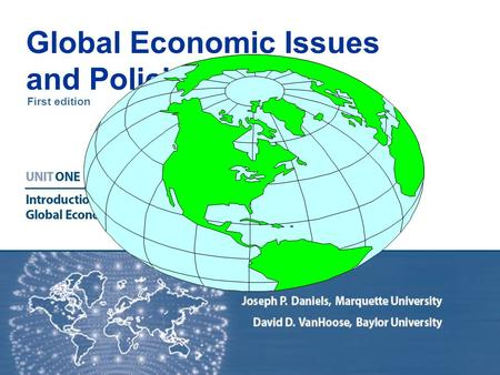 First edition Global Economic Issues and Policies.