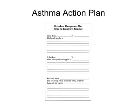 Asthma Action Plan. Trigger avoidance Viral illnesses: hygiene and flu shots! Allergens Irritants: especially secondhand smoke! Internal triggers: GERD/rhinitis/sinusitis.