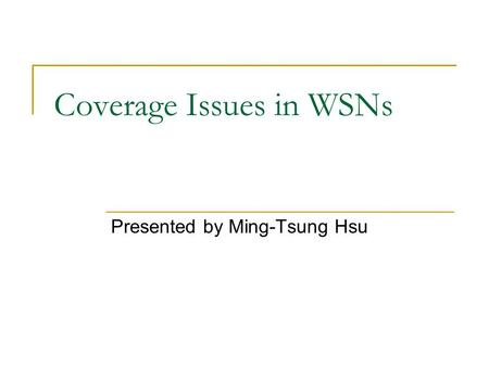 Coverage Issues in WSNs