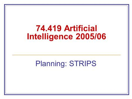 Artificial Intelligence 2005/06