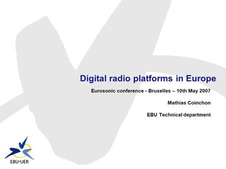 Digital radio platforms in Europe