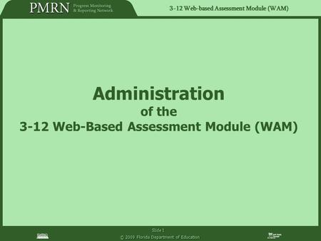 3-12 Web-Based Assessment Module (WAM)