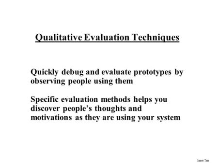 Qualitative Evaluation Techniques