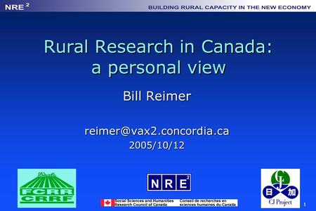 1 Rural Research in Canada: a personal view Bill Reimer
