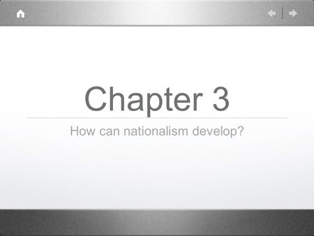 Chapter 3 How can nationalism develop?. Curriculum Information.