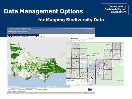 For Mapping Biodiversity Data Data Management Options.