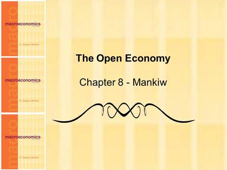 The Open Economy Chapter 8 - Mankiw.