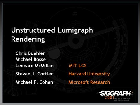 Unstructured Lumigraph Rendering