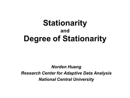 Stationarity and Degree of Stationarity