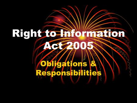 Right to Information Act 2005 Obligations & Responsibilities.