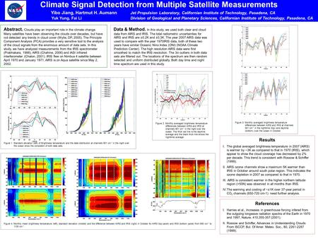 Climate Signal Detection from Multiple Satellite Measurements Yibo Jiang, Hartmut H. Aumann Jet Propulsion Laboratory, Californian Institute of Technology,
