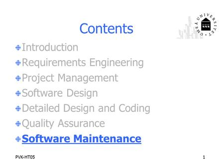 Contents Introduction Requirements Engineering Project Management