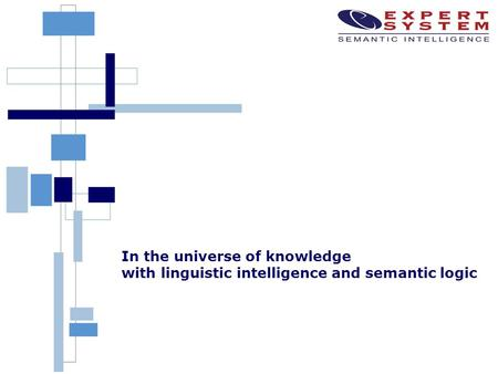 In the universe of knowledge with linguistic intelligence and semantic logic.