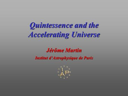 Quintessence and the Accelerating Universe