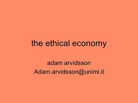 The ethical economy adam arvidsson