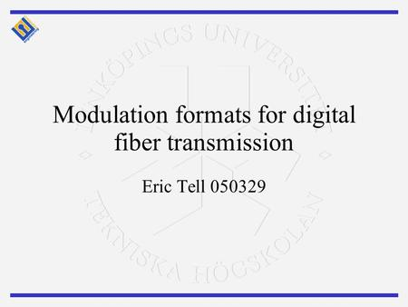 Modulation formats for digital fiber transmission
