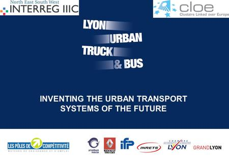 1 Project part-financed by the European Union INVENTING THE URBAN TRANSPORT SYSTEMS OF THE FUTURE.