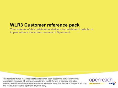 WLR3 Customer reference pack