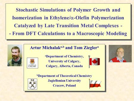 Stochastic Simulations of Polymer Growth and Isomerization in Ethylene/  -Olefin Polymerization Catalyzed by Late Transition Metal Complexes - - From.