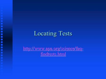 Locating Tests  findtests.html  findtests.html.