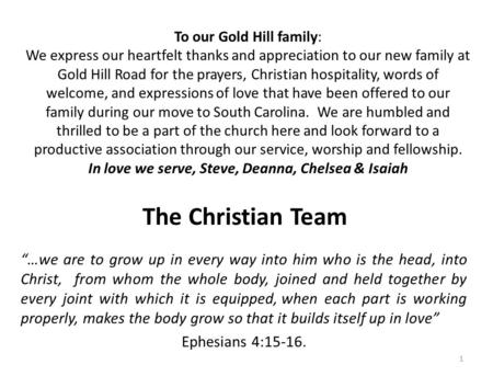 "The Christian Team ""…we are to grow up in every way into him who is the head, into Christ, from whom the whole body, joined and held together by every."