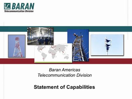 Baran Americas Telecommunication Division Statement of Capabilities.