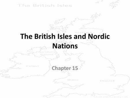 The British Isles and Nordic Nations Chapter 15. England Physical Characteristics (1): – Three Areas Highlands, Midlands, and Lowlands – Highlands Hills.