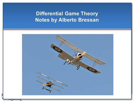 Differential Game Theory Notes by Alberto Bressan.
