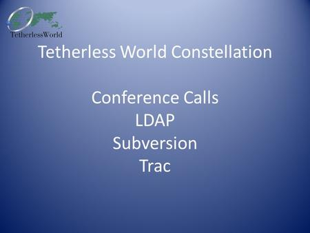 Tetherless World Constellation Conference Calls LDAP Subversion Trac.