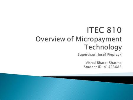 ITEC 810 Overview of Micropayment Technology
