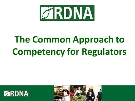 The Common Approach to Competency for Regulators.
