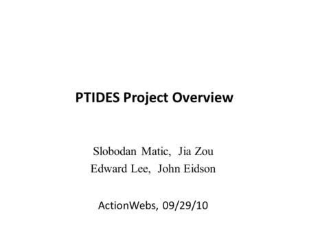 PTIDES Project Overview