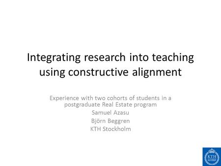 Integrating research into teaching using constructive alignment