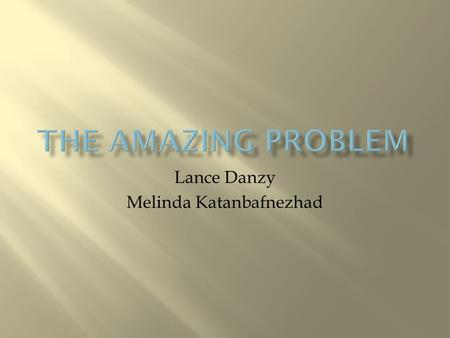 "Lance Danzy Melinda Katanbafnezhad. The ""A Mazing Problem"" is a classical experiment from psychology where scientists carefully observe a rat going through."