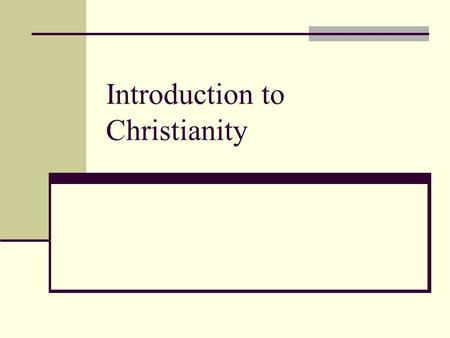 Introduction to Christianity. The Split of the Roman Empire.
