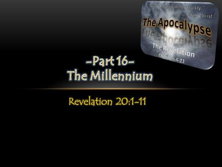 The mood of Revelation 20 has now shifted and the cloud of evil and darkness is being lifted and we are introduced to the 1,000 (millennial) rule of Jesus.