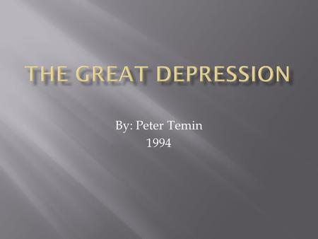 "By: Peter Temin 1994.  ""This history of the Great Depression…describes real and imagined causes of the depression, bank failures and deflation, the Fed."