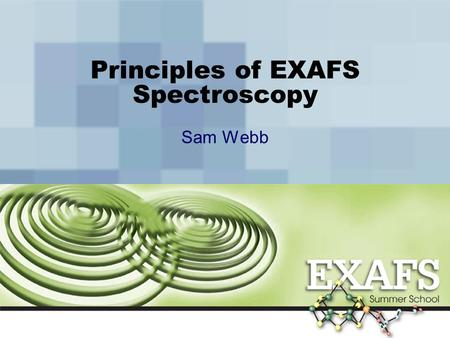 Principles <strong>of</strong> EXAFS Spectroscopy