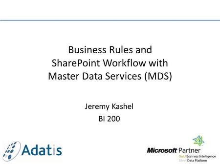 Business Rules and SharePoint Workflow with Master Data Services (MDS)