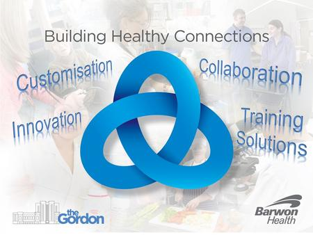 The Gordon & Barwon Health Project Aims To develop an innovative program that used technological platforms that were engaging via a range of social media,