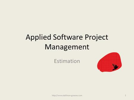 Applied Software Project Management Estimation
