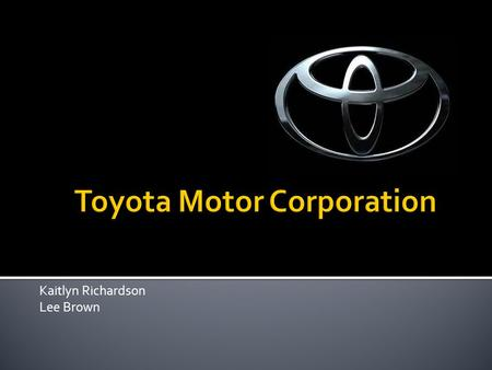 "Kaitlyn Richardson Lee Brown.  1867 – Birth of Sakichi Toyoda  1937 – Toyota Motor Co. is established  1957 – First prototypes of ""Crown"" model exported."