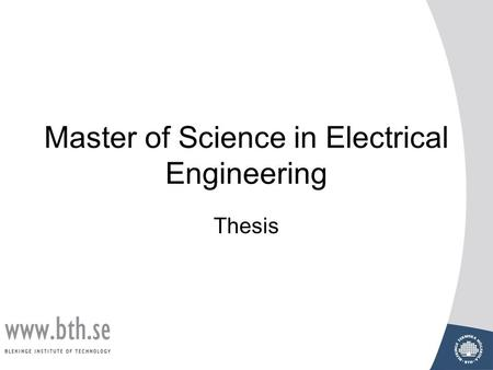 phd dissertations electrical engineering Bs/ms students are required to pursue ms plan a, take eecs 651, and write  and defend a ms thesis.