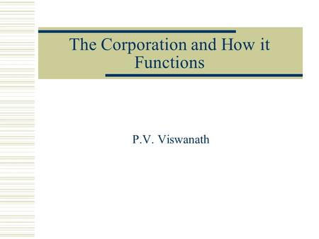 The Corporation and How it Functions