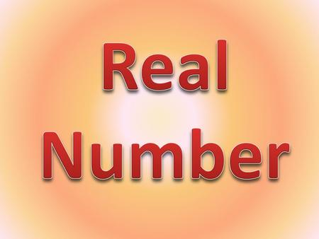 Real Number.