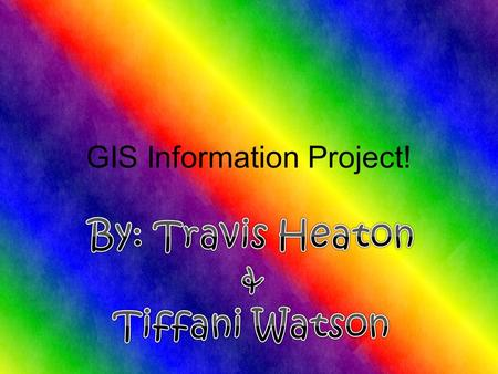 GIS Information Project!