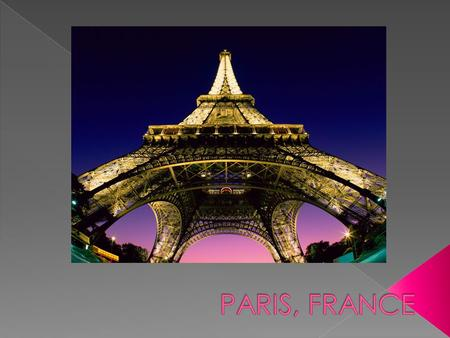  Paris is the most populated metropolitan city in Europe.  It is located on the Seine river and has two natural islands, Ile de la Cite and Ile Saint-Louis,