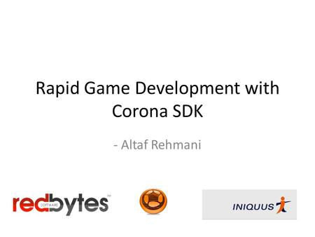 Rapid Game Development with Corona SDK - Altaf Rehmani.
