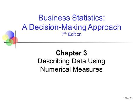 Chapter 3 Describing Data Using Numerical Measures