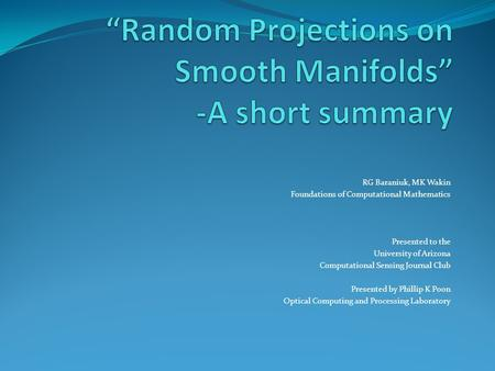 """Random Projections on Smooth Manifolds"" -A short summary"